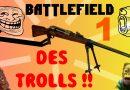 Les trolls débarquent sur Battlefield 1 – Gameplay Sniper