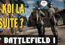 Les prochaines mise à jour de BF1 – Battlefield 1 Maj Juin
