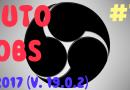 [Tuto] Tutoriel OBS pour débutant – 2017 – Version 19.0.2