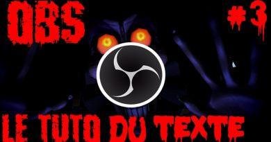 Tuto OBS : Comment faire défiler du texte sur OBS