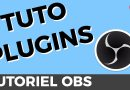 Comment installer des plugins sur OBS [TUTO]